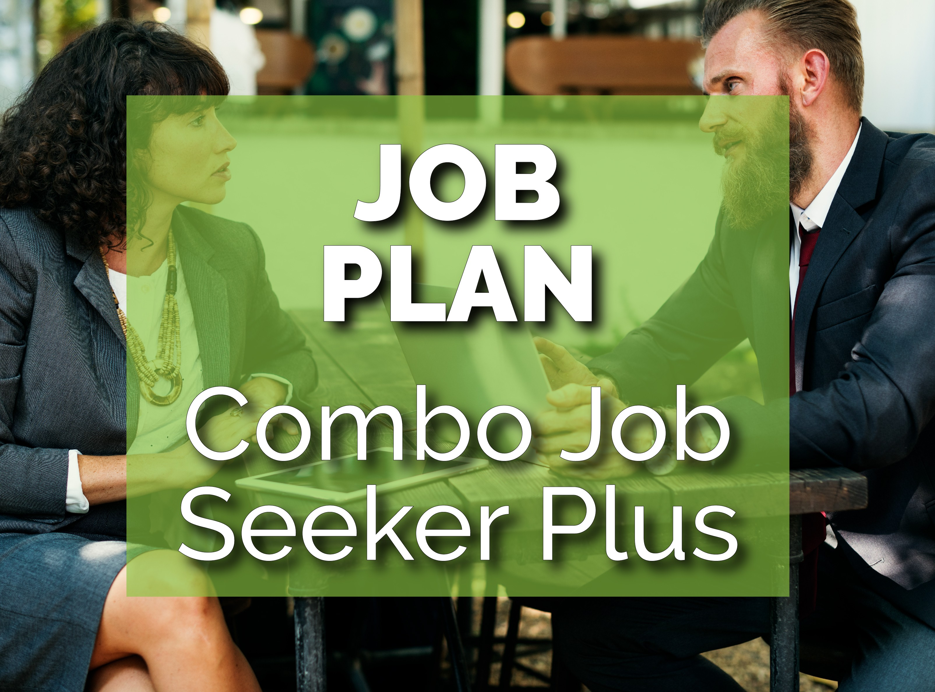 Combo Job Seeker PLUS